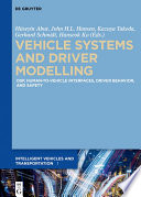 Vehicle Systems and Driver Modelling Book