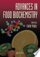 """Advances in Food Biochemistry"" by Fatih Yildiz"