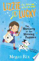 Lizzie and Lucky  The Mystery of the Missing Puppies