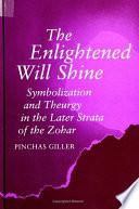 Enlightened Will Shine  The