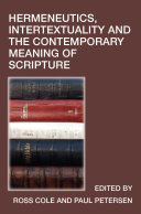 Hermeneutics, Intertextuality and the Contemporary Meaning of Scripture Pdf/ePub eBook
