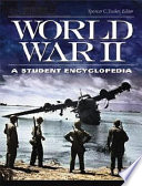World War II  A Student Encyclopedia  5 volumes  Book PDF