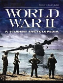 World War II  A Student Encyclopedia  5 volumes