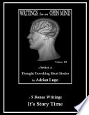 Writings For An Open Mind Volume Iii
