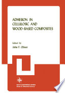 Adhesion In Cellulosic And Wood Based Composites Book PDF