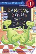 Dancing Dinos Go to School