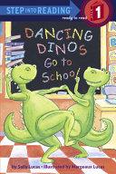 Dancing Dinos Go to School Book