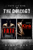 Fate and Kink  The Duology