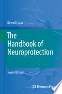 The Handbook of Neuroprotection Book