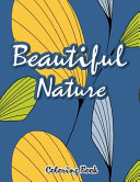 Beautiful Nature Coloring Book