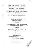 Reflections on the Love of God  on predestination  deism     This English edition is     corrected and     abridged Book