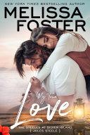 My True Love (The Steeles at Silver Island #2) Love in Bloom Contemporary Romance [Pdf/ePub] eBook
