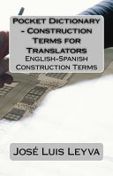 Pocket Dictionary   Construction Terms for Translators
