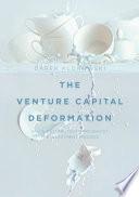 The Venture Capital Deformation Book