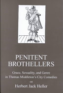 Penitent Brothellers: Grace, Sexuality, and Genre in Thomas ...