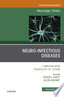 Neuro Infectious Diseases  An Issue of Neurologic Clinics E Book Book