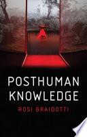Posthuman Knowledge Book