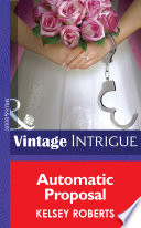 Automatic Proposal  Mills   Boon Intrigue   Miami Confidential  Book 2