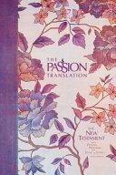 The Passion Translation New Testament Peony