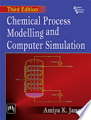 Chemical Process Modelling And Computer Simulation Book PDF