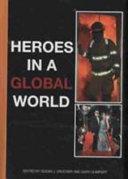 Heroes in a Global World
