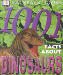 1 001 Facts about Dinosaurs
