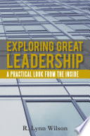 Exploring Great Leadership