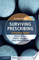 Surviving Prescribing