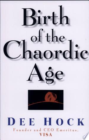 Download Birth of the Chaordic Age Free Books - Dlebooks.net