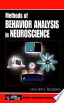 Methods of Behavior Analysis in Neuroscience
