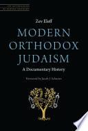 Modern Orthodox Judaism A Documentary History