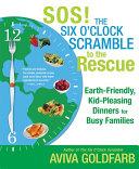 SOS! The Six O'Clock Scramble to the Rescue Pdf/ePub eBook