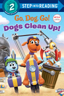 Dogs Clean Up   Netflix  Go  Dog  Go   Book