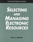 Selecting and Managing Electronic Resources Book