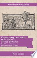 Contested Language in Malory s Morte Darthur