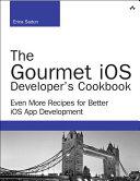 The Gourmet iOS Developer's Cookbook