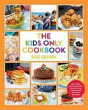 The Kids Only Cookbook Book