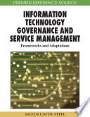 Information Technology Governance And Service Management Frameworks And Adaptations Book PDF