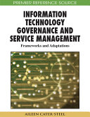 Information Technology Governance and Service Management: Frameworks and Adaptations