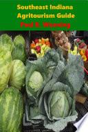 Southeast Indiana Agritourism Guide