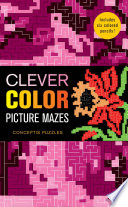 Clever Color Picture Mazes Book