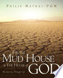 From Mud House to the House of God