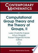 Computational Group Theory and the Theory of Groups, II