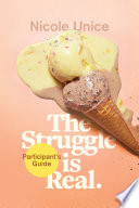 The Struggle Is Real Participant s Guide Book