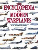 The Encyclopedia of Modern Warplanes
