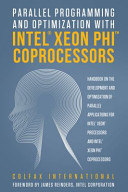 Parallel Programming and Optimization with Intel® Xeon PhiTM™ Coprocessors