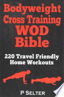 Bodyweight Cross Training Wod Bible