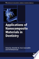 Applications of Nanocomposite Materials in Dentistry Book