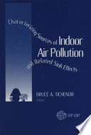 Characterizing Sources of Indoor Air Pollution and Related Sink Effects