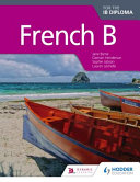 Cover of French B for the IB Diploma Student Book